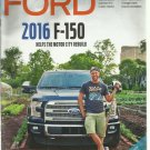 My Ford Magazine- Fall 2015-   2016 F-150 Helps the motor city rebuild
