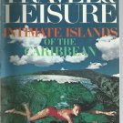 Travel & Leisure  magazine - October 1976- Intimate Islands of the Caribbean