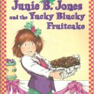 Junie B. Jones and the Yucky Blucky Fruitcake by Barbara Park- papterback