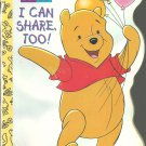 Pooh, I can Share, Too! by Caroline Kenneth