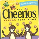 The Cheerios Animal Play book by Lee Wade