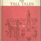 The New Tall Tales Revised Edition Part One by Marion Monroe c1964.