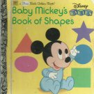 Baby Mickey's Book of Shapes- Disney Babies- a First Little Golden Book