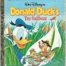 Walt Disney's Donald Duck Toy Sailboat- a little golden book.