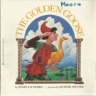 The Golden Goose by Susan Saunders