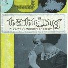 Tatting in Coats Mercer Crochet. J. & P. Coats Limited Publication No. 818.