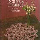 Tatting Doilies & Edgings edited by Rita Weiss- Dover Needlework Series