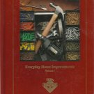 Everyday Home Improvements- Vol. 1 - Handyman Club of America 1994.