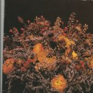 Dried Flowers How to Prepare them by Sarah Whitlock & Martha Rankin