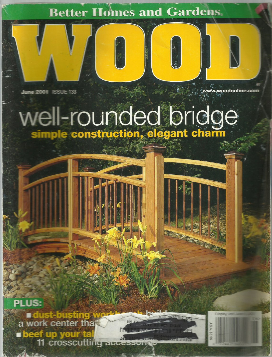 Better Homes And Gardens Wood Magazine  Well Rounded Bridge  # 133  June  2001