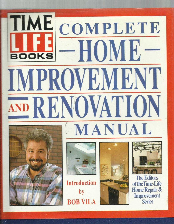 Time Life Books- Complete Home Improvement and Renovation Manual- hardback