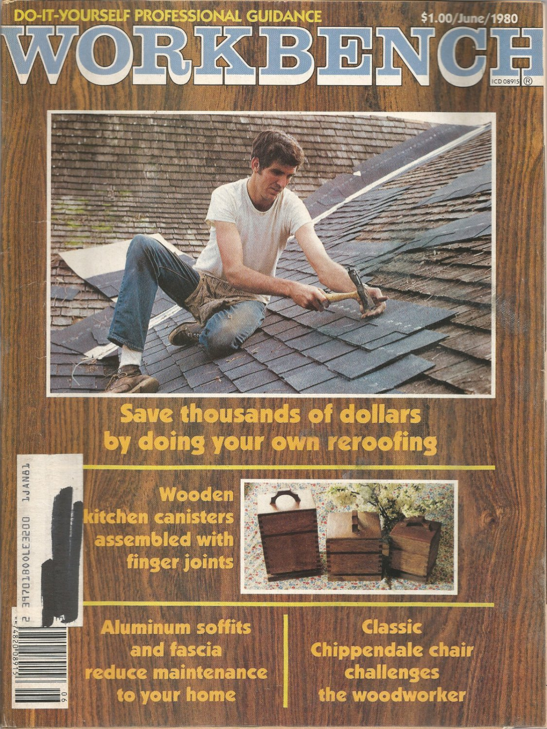 Workbench magazine- Do it yourself professional guidance-  June 1980- Doing your own reroofing