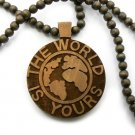 Brown Wood World Is Yours Scarface Necklace Pendant WJ18BN