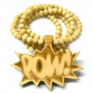 Natural Wood POW! Necklace Pendant Hip Hop Piece WJ33NL