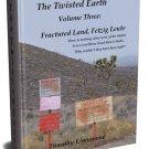 Fractured Land, Fetzig Leute (The Twisted Earth Volume III)