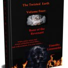 Bane of The Revenant (The Twisted Earth, Volume 4)
