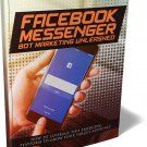 Facebook Messenger Bot Marketing Unleashed (PDF)
