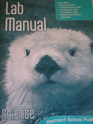 Harcourt Science Grade 1 Lab Manual (2007) California
