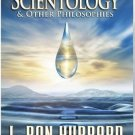 Differences Between Scientology and Other Philosophies by L. Ron Hubbard (2010,