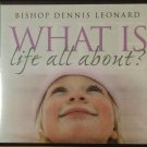 What Is Life All About? DVD