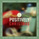Positively Christmas by Various Artists (CD, 2011, Lifeway Christian Music)
