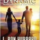 On The Second Dynamic : Sex, Children & The Family - New - Free Shipping