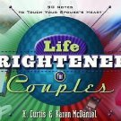 Life Brighteners for Couples : 90 Notes to Touch Your Spouse's Heart by Karen...