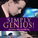 Simply Genius! : And Other Tales from My Life by Ervin Laszlo (2011, Paperback)