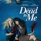 Dead To Me - Seasons 1 & 2 - Blu Ray