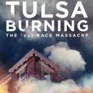 Tulsa Burning The 1921 Race Massacre - Blu Ray
