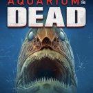 Aquarium Of The Dead. - Blu Ray