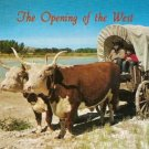 The Opening of the West - Ox Team & Covered Wagon