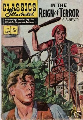 CLASSICS ILLUSTRATED #139 In the Reign of Terror (1957)