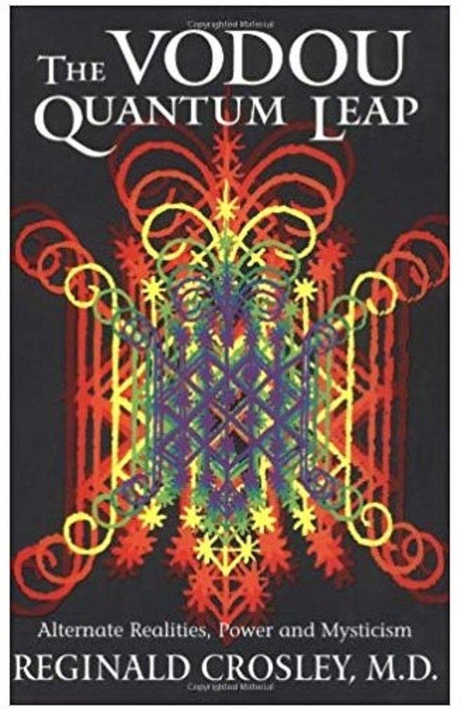 The Vodou Quantum Leap: Alternate Realities, Power and Mysticism/Fast Delivery Free � e-pub ��