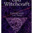 Gay Witchcraft: Empowering the Tribe Fast Delivery Free ⚡ e-pub ✔️