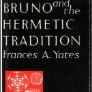 Giordano Bruno and the Hermetic Tradition/Fast Delivery Free ⚡ e-pub ✔️