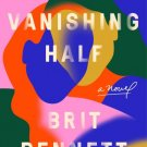 The Vanishing Half: A Novel by Brit Bennett Fast Delivery ⚡ e-pub ✔️