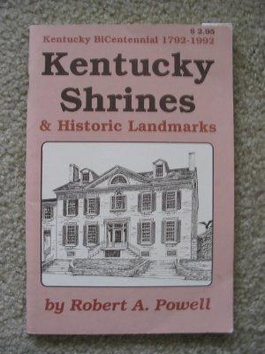 Kentucky Shrines & Historic Landmarks History 1792-1992