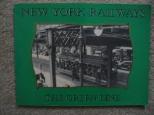New York Railways Green Line City Maps Photos