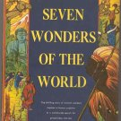 SEVEN WONDERS OF THE WORLD by LOWELL THOMAS