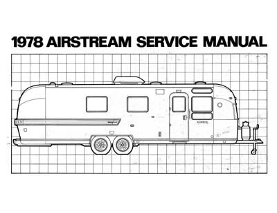 1978 Airstream Factory Service Manual