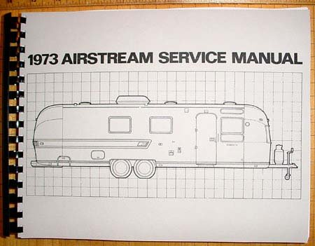 1973 Airstream  Factory Service Manual