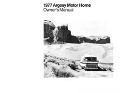 1977 Argosy Motor Home  Motorhome Owners Manual by Airstream