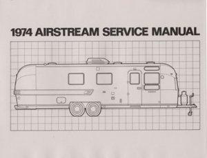 1974 airstream factory service manual rh airstreammanuals ecrater com
