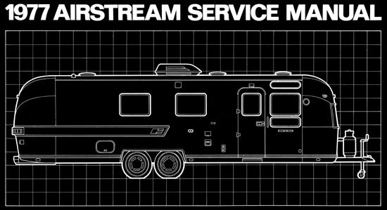 1977  Airstream  Factory Service Manual