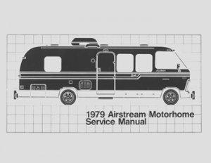 1979 Airstream Motorhome Factory Service Manual