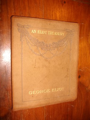 Rare Vintage  �An Eliot Treasury� by George Eliot Book