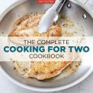 The Complete Cooking For Two Cookbook by Editors at America's Test Kitchen