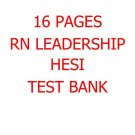 Leadership HESI: RN HESI with 16 pages of Previous Questions and Answers Test Bank