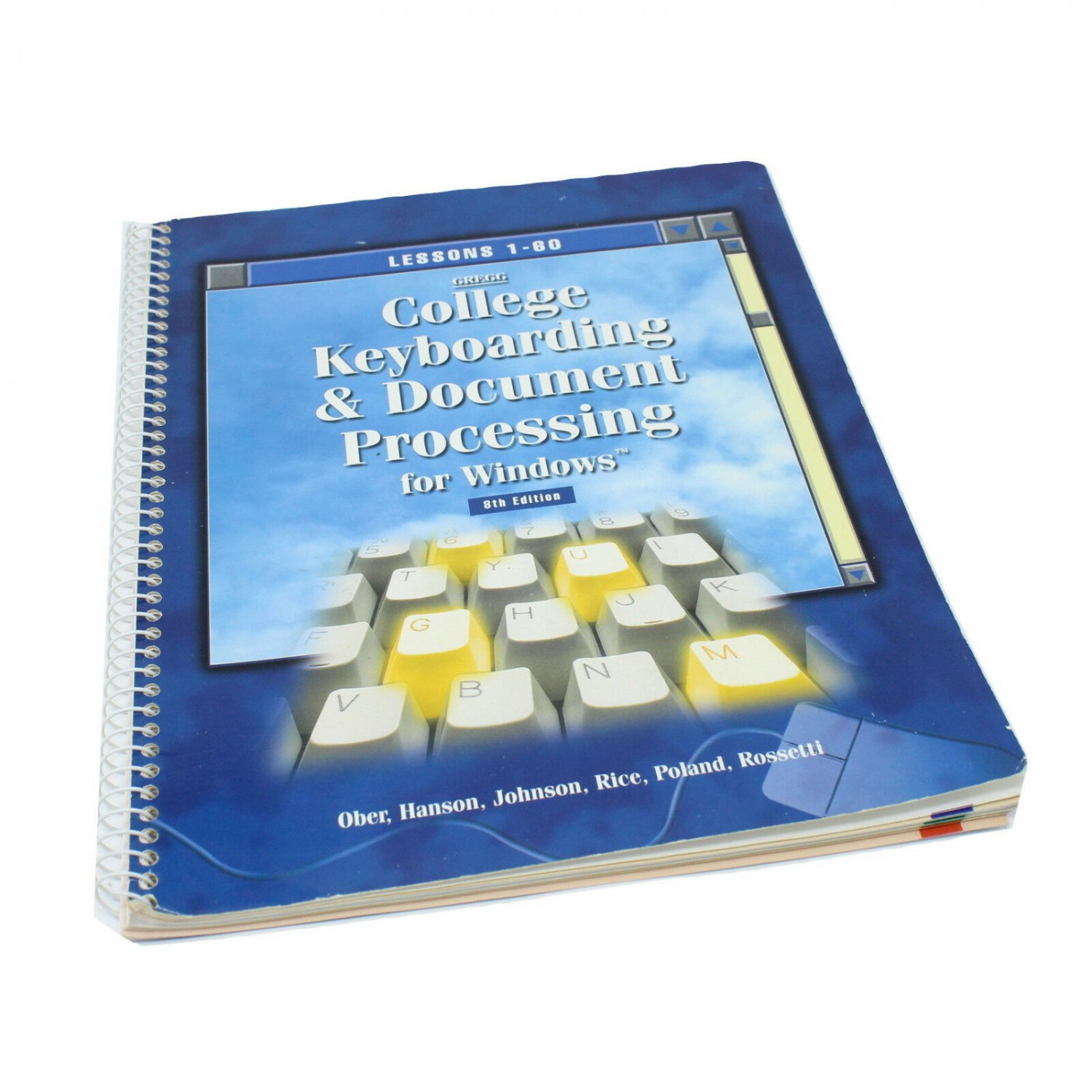 Gregg College Keyboarding & Document Processing for Windows Lessons 1-60